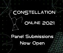 Constellation Online 2021: Panel Submissions are now open!
